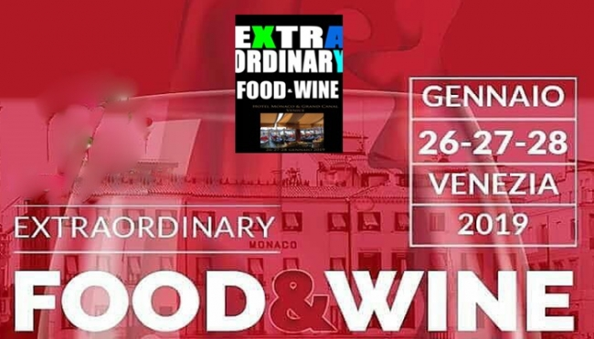 Extraordinary Food and Wine: dal 26 al 28 gennaio a Venezia